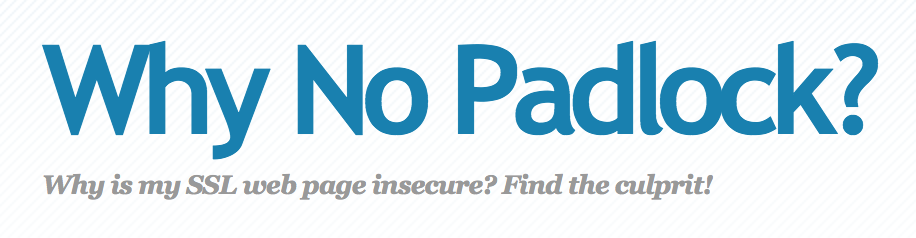 Check your websites SSL security with Padlock
